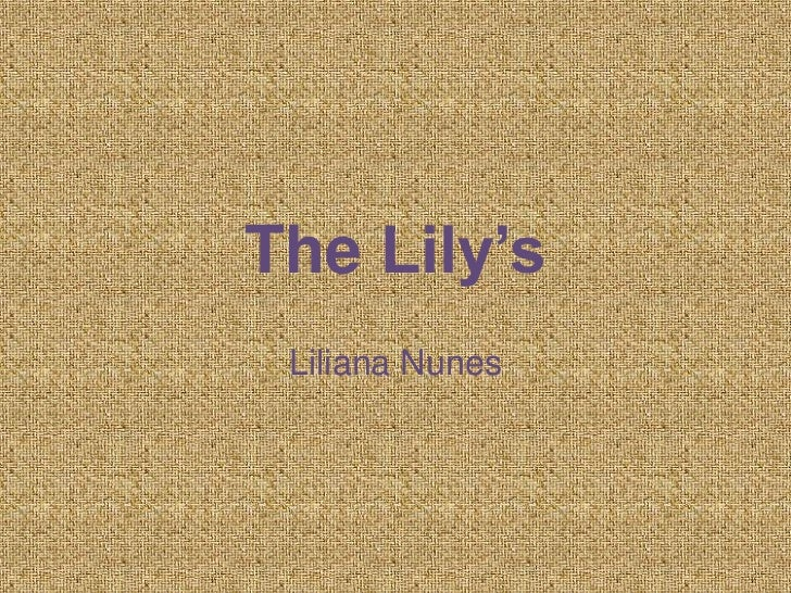 The Lily's Liliana Nunes