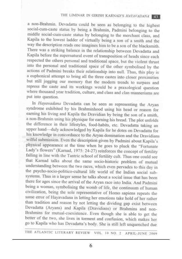 style technique in girish karnad s hayavadana About the book 'karnad's own personal development as a dramatist coincided with this phase of indian theatrical development with tughlaq [karnad] achived a.