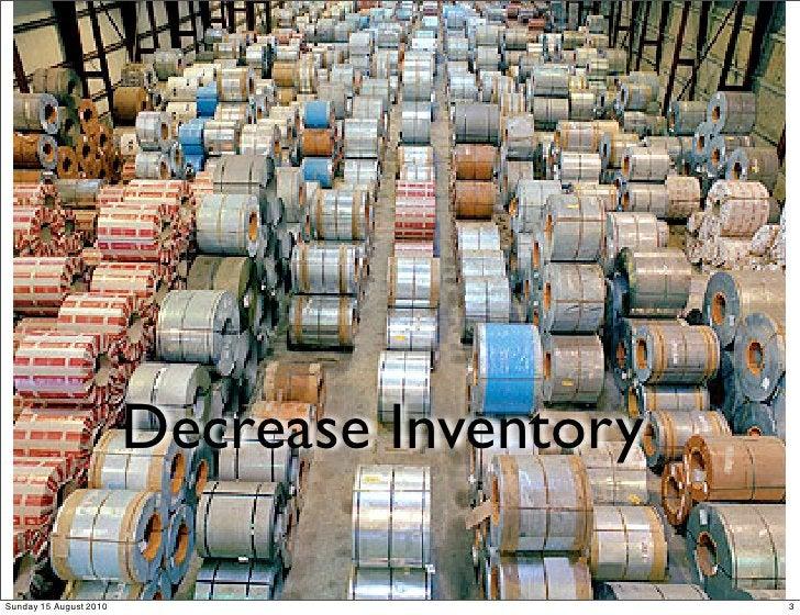Decrease Inventory  Sunday 15 August 2010                        3