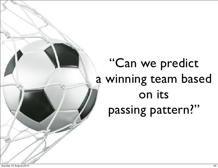 """""""Can we predict                         a winning team based                                 on its                       ..."""