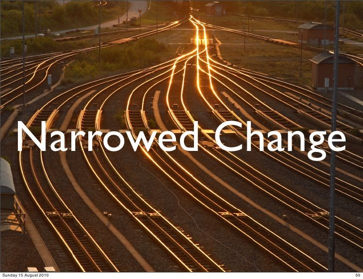 Narrowed Change  Sunday 15 August 2010   50