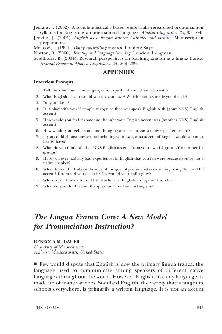 Jenkins, J. (2002). A sociolinguistically based, empirically researched pronunciation    syllabus for English as an intern...