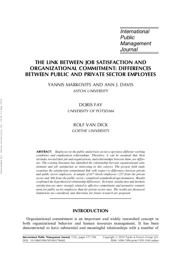link between job satisfaction and job 1 the link between job satisfaction and organizational commitment – differences between public and private sector employees yannis markovits (aston university, birmingham, uk.