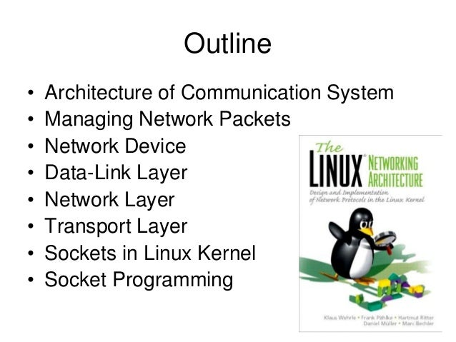 The linux networking architecture Slide 2