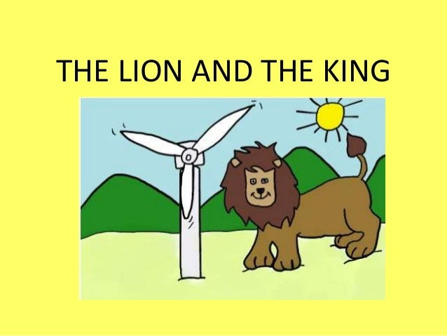 THE LION AND THE KING