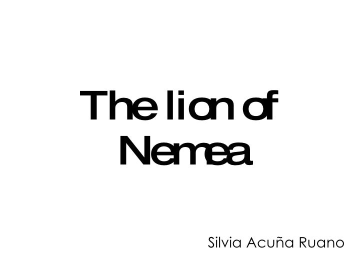 Silvia Acuña Ruano The lion of Nemea