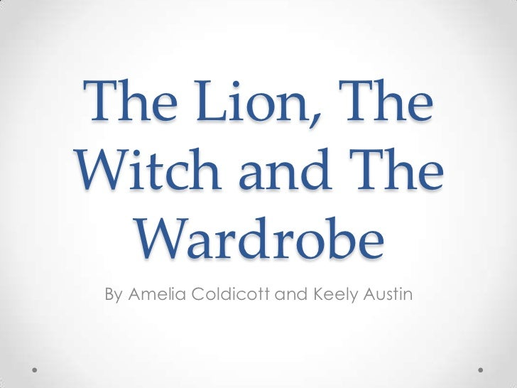 the lion the witch and the wardrobe theme essay The lion, the witch, and the wardrobe: an analysis the main characters in this story are peter, susan, edmund, and lucy during a war in london they were sent to a professor's house outside london.
