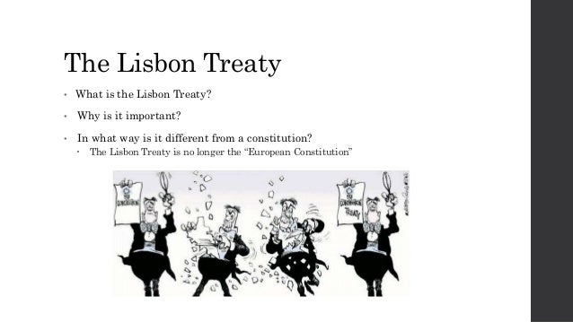 treaty of lisbon Treaty of lisbon the treaty of lisbon was signed by eu member states in 2007 forming constitutional basis of the european union (eu) it updates previous treaties with a view to improving the coherence in the bloc.