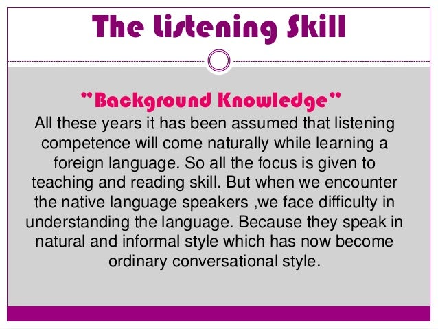 all about listening skills You probably spend more time using your listening skills than any other kind of skill like other skills, listening takes practice what does it mean to really listen.