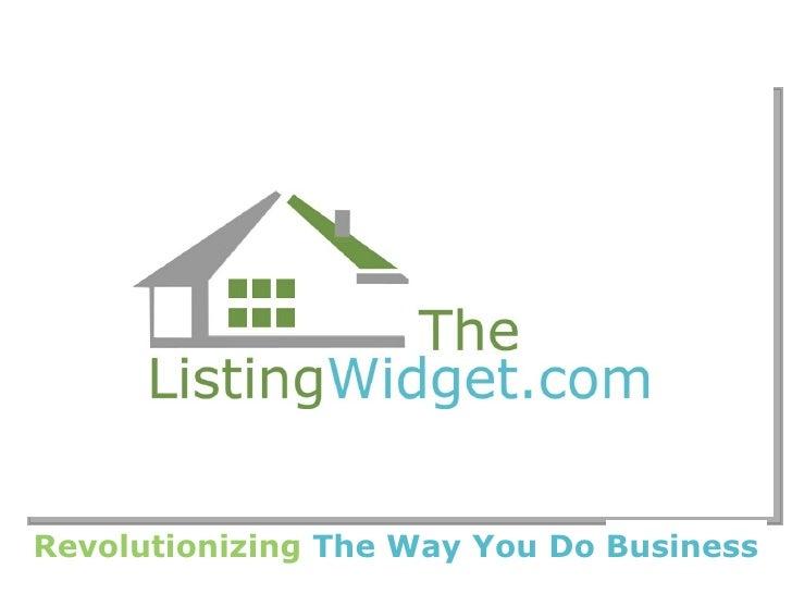 TheListingWidget.comRevolutionizing The Way You Do Business