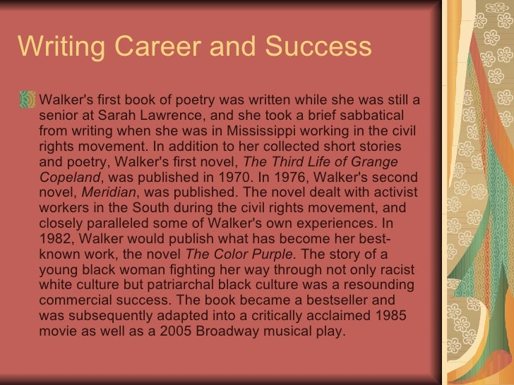 the life and literary works of alice walker The color purple is a book by alice walker the color purple study guide contains a biography of alice walker, literature essays, quiz questions, major themes, characters, and a full summary.