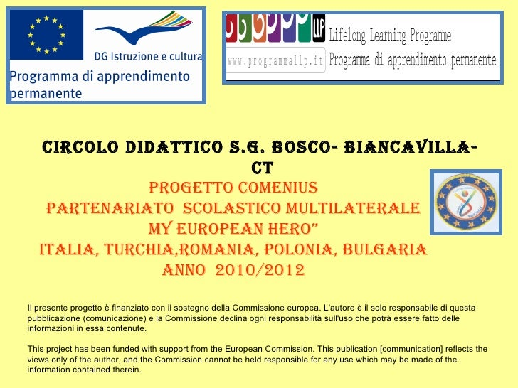 CIRCOlO DIDaTTICO S.G. bOSCO- bIaNCaVIlla-                          CT               PROGETTO COMENIUS    PaRTENaRIaTO SCO...