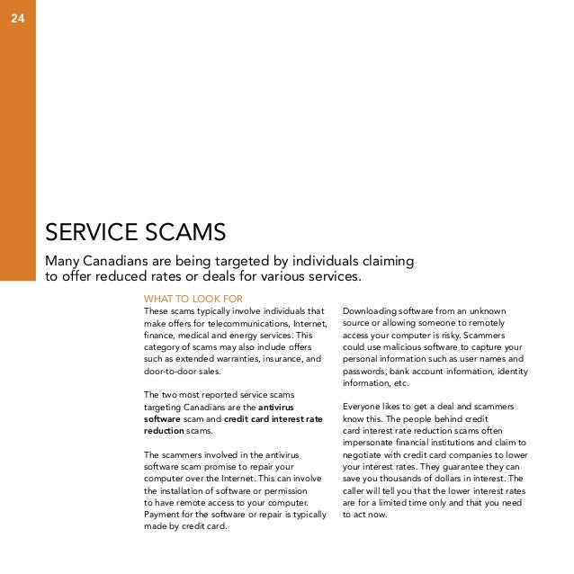 24  Service scams Many Canadians are being targeted by individuals claiming to offer reduced rates or deals for various se...