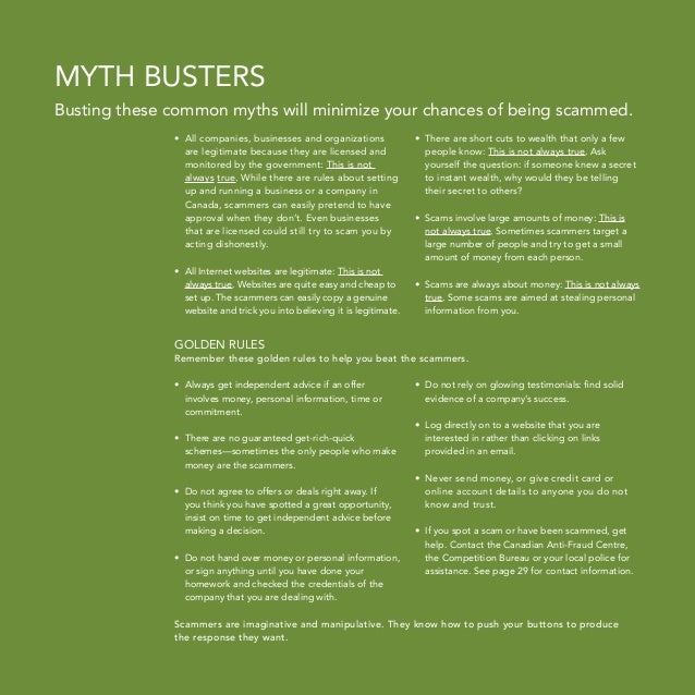 Myth Busters Busting these common myths will minimize your chances of being scammed. •  ll companies, businesses and orga...