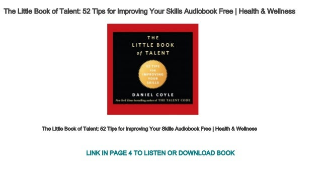 The Little Book Of Talent 52 Tips For Improving Your Skills Audiobook
