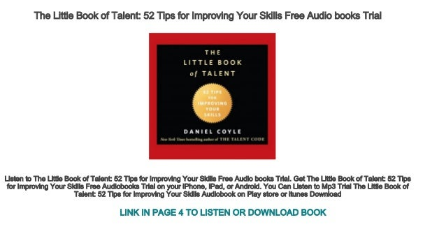 The Little Book Of Talent 52 Tips For Improving Your Skills Free Audi