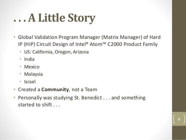 . . . A Little Story • Global Validation Program Manager (Matrix Manager) of Hard IP (HIP) Circuit Design of Intel® Atom™ ...