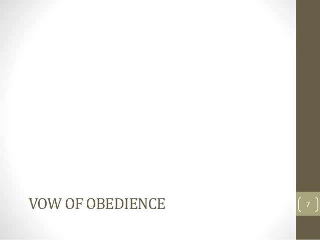 VOW OF OBEDIENCE 7