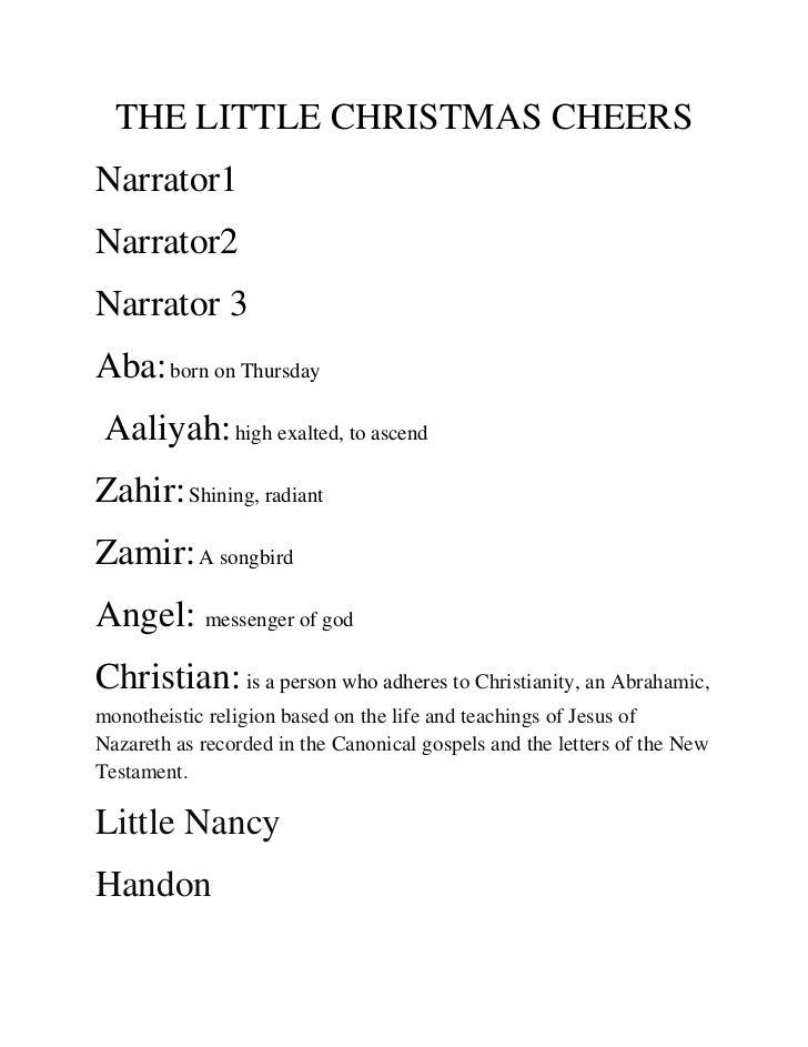 THE LITTLE CHRISTMAS CHEERSNarrator1Narrator2Narrator 3Aba: born on Thursday Aaliyah: high exalted, to ascendZahir: Shinin...