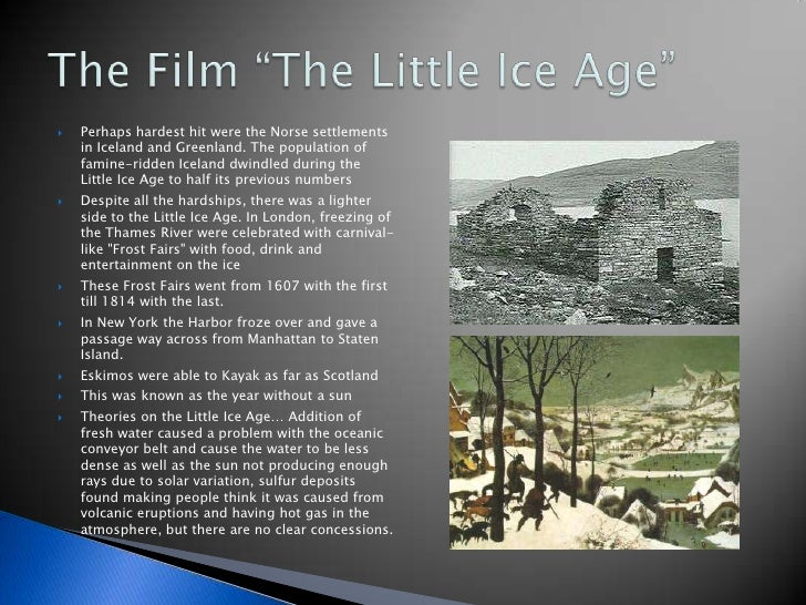 "the little ice age essay The essay should be typed in 12 point ariel or times roman, with 1 inch margins [meteor_slideshow slideshow=""arp2″] a-research-papercom is committed to deliver a custom paper/essay which is 100% original and deliver it within the deadline."