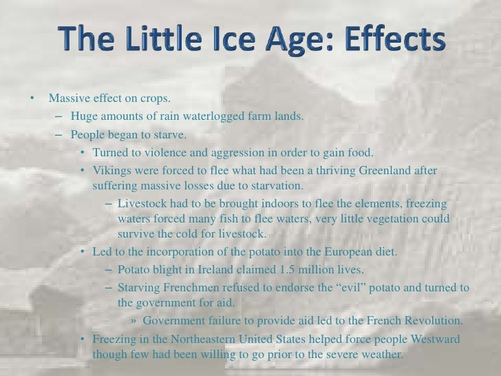 the little ice age essay Essay on the little ice age (warwick university english and creative writing) enviado el 25 abril, 2018 por bribed myself into doing the research paper w breaking bad.