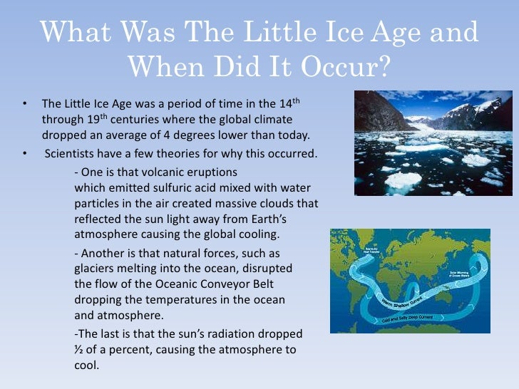 a study of the little ice age The little ice age and the colonization of north america 10 like many historians who study past what we now recognize as the little ice age was to them.