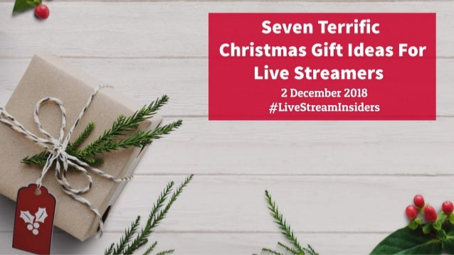 Live Stream Insiders EP160: Seven Terrific Christmas Gift Ideas For Live Streamers