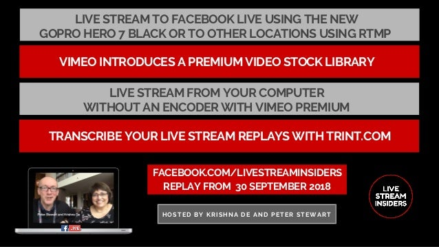 LIVE STREAM TO FACEBOOK LIVE USING THE NEW GOPRO HERO 7 BLACK OR TO OTHER LOCATIONS USING RTMP FACEBOOK.COM/LIVESTREAMINSI...