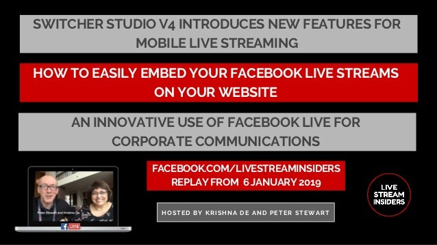 SWITCHER STUDIO V4 INTRODUCES NEW FEATURES FOR MOBILE LIVE STREAMING FACEBOOK.COM/LIVESTREAMINSIDERS REPLAY FROM� 6 JANUAR...