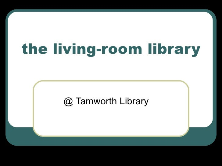 the living-room library @ Tamworth Library