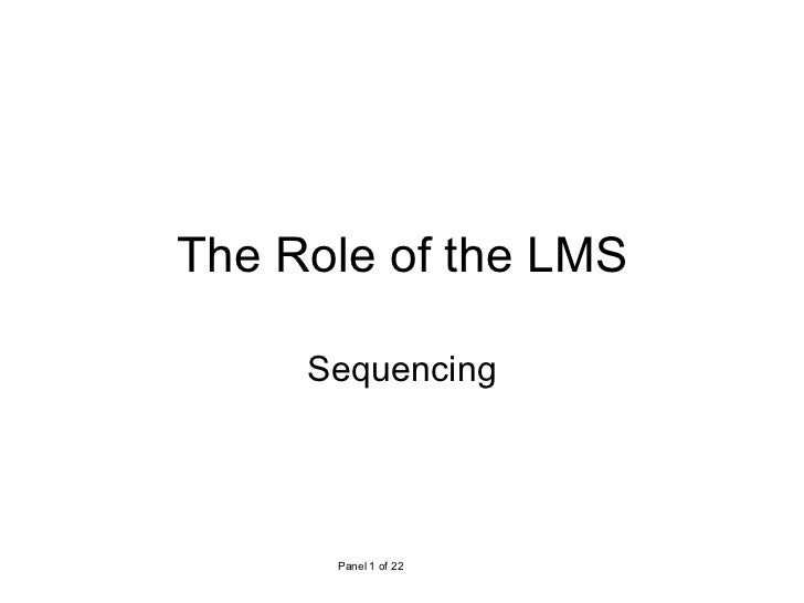 The Role of the LMS Sequencing