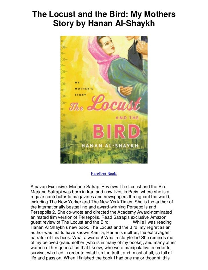 The Locust and the Bird: My Mothers     Story by Hanan Al-Shaykh                                Excellent Book.Amazon Excl...