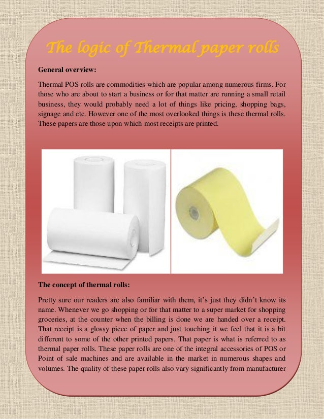 The logic of thermal paper rolls