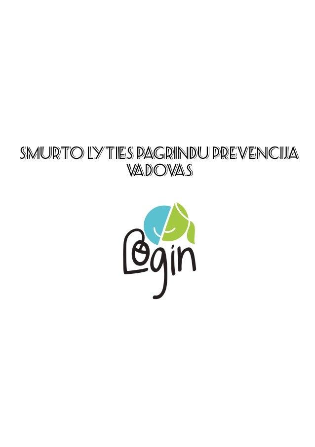 SMURTO LYTIES PAGRINDU PREVENCIJA VADOVAS