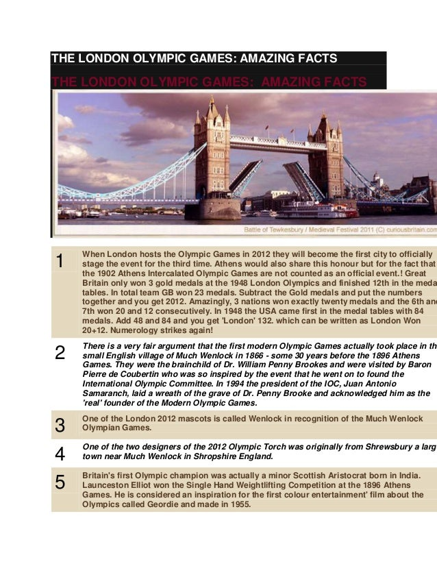 THE LONDON OLYMPIC GAMES: AMAZING FACTS  THE LONDON OLYMPIC GAMES: AMAZING FACTS  1  When London hosts the Olympic Games i...