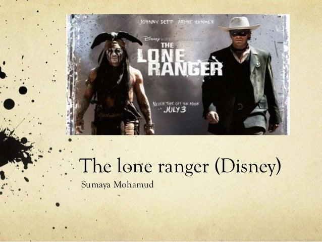 The lone ranger (Disney) Sumaya Mohamud