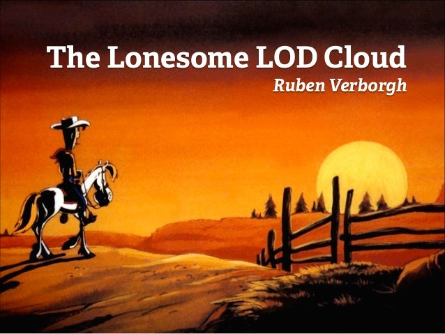 The Lonesome LOD Cloud Ruben Verborgh