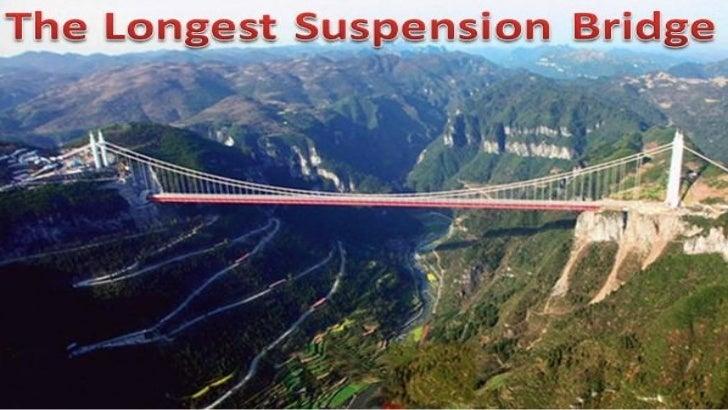 The longest suspension bridge in the world