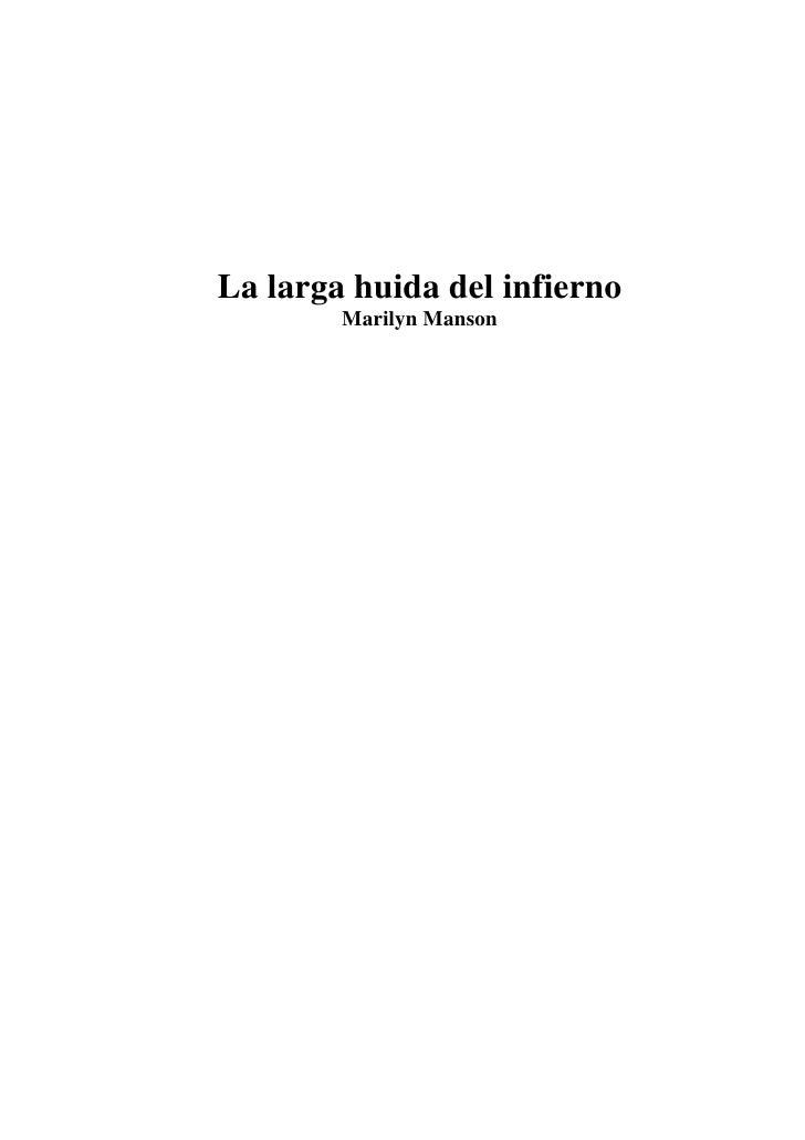 The Long Hard Road Out Of Hell 1998 1 La Larga Huida Del Infierno Marilyn Manson 2