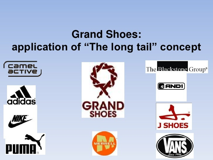"Grand Shoes: application of ""The long tail"" concept<br />"