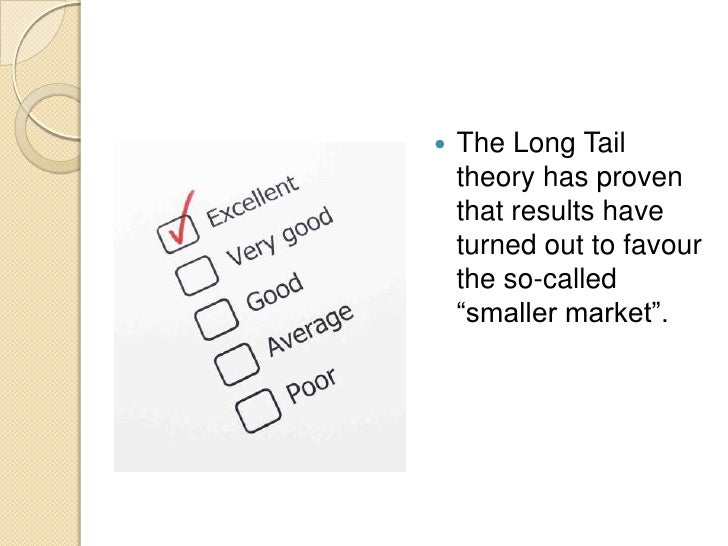 long tail theory niche tourism In july 2006 chris anderson published a book called the long tail which   niche products with smaller target markets were generally not  with the internet,  the economics and technology paradigms for b2b fundamentally changed   enterprise content management omni-channel innovation tour.