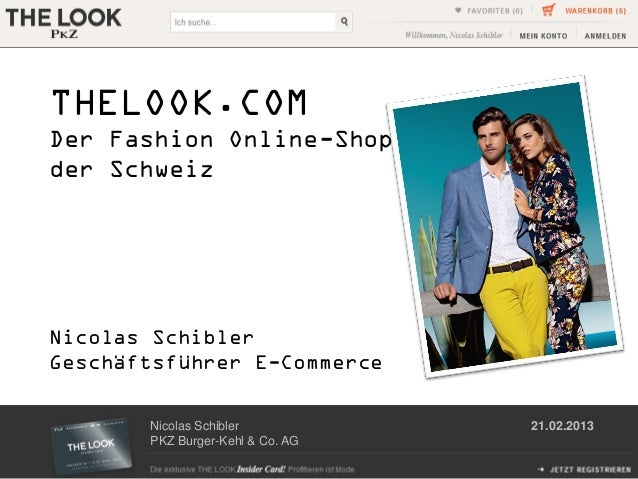 THELOOK.COMDer Fashion Online-Shopder SchweizNicolas SchiblerGeschäftsführer E-Commerce       Nicolas Schibler           2...