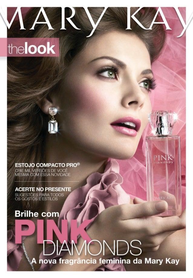 Descubra essa nova fragrância N OVO ! NOVO! Eu quero! PINKPINKDIAMONDS NA CAPA: A modelo está usando Sombra Mineral Crysta...