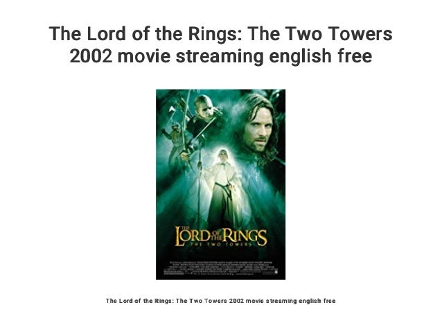 25+ Watch Lord Of The Rings The Two Towers Extended Edition Online Free  Images