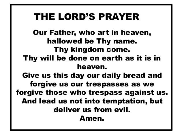 T he lord's prayer
