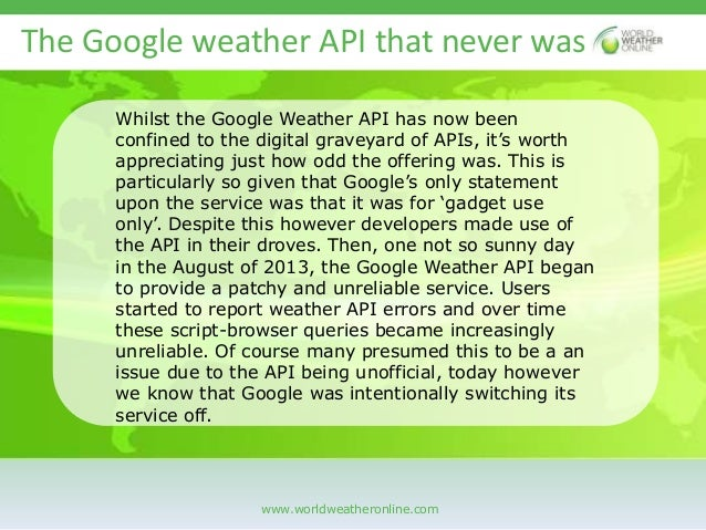 The loss of the google weather api Slide 3