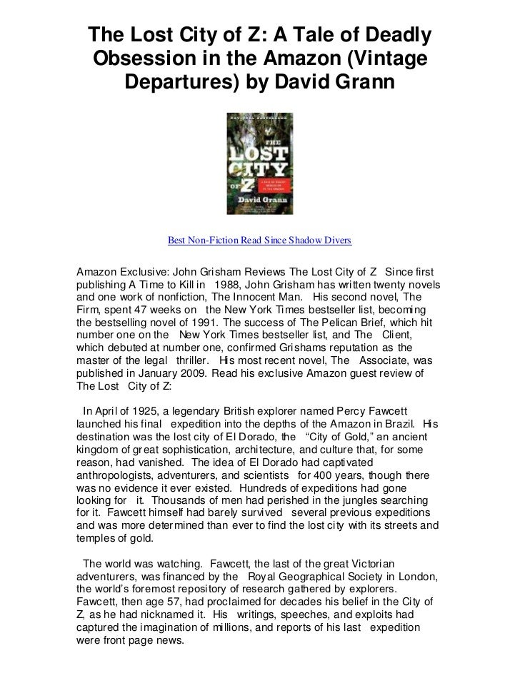 The Lost City of Z: A Tale of Deadly  Obsession in the Amazon (Vintage     Departures) by David Grann                   Be...