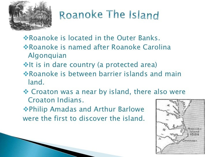 thesis for the lost colony of roanoke A kingdom strange: the brief and tragic history of the lost colony of roanoke [james horn] on amazoncom free shipping on qualifying offers in 1587, john white led 117 english men, women, and children to roanoke island, off the coast of north carolina.