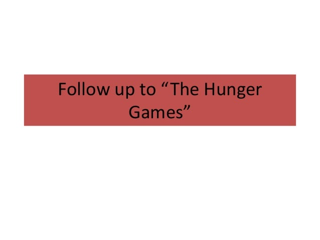 """Follow up to """"The Hunger        Games"""""""