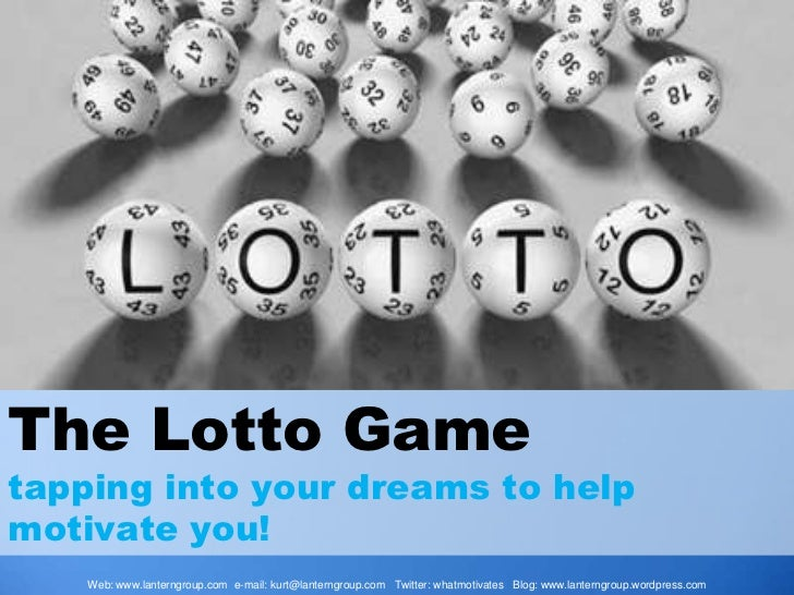The Lotto Game<br />tapping into your dreams to help motivate you!<br />Web: www.lanterngroup.com e-mail: kurt@lanterngrou...